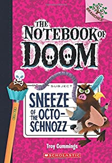 Book Cover: Sneeze of the Octo-Schnozz: A Branches Book