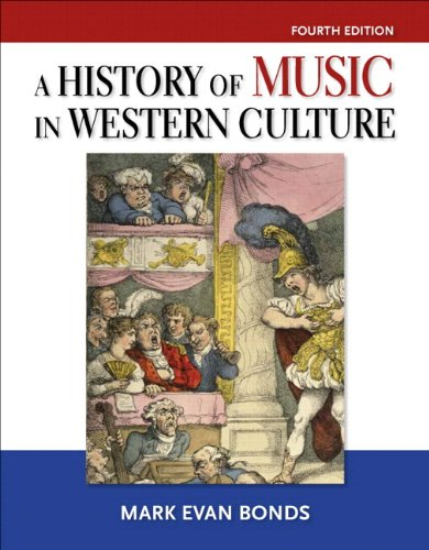 History of Music in Western Culture Plus MySearchLab with Pearson eText - Access Card Package (4th Edition)