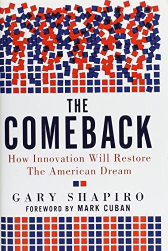 The Comeback: How Innovation Will Restore the American Dream