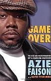 Game Over, Azie Faison and Agyei Tyehimba, 0743282310