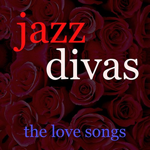 Jazz Diva's Love Songs