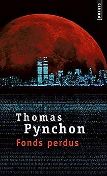 Fonds perdus par Pynchon