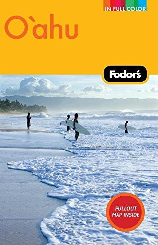 Fodor's Oahu, 2nd Edition: with Honolulu, Waikiki, and the North Shore (Full-color Travel Guide)