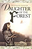 Daughter of the Forest, Juliet Marillier, 031284879X