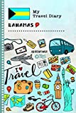 Bahamas My Travel Diary: Kids Guided Journey Log Book 6x9 - Record Tracker Book For Writing, Sketching, Gratitude Prompt - Vacation Activities Memories Keepsake Journal - Girls Boys Traveling Notebook