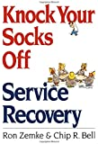 Knock Your Socks Off Service Recovery (Knock Your Socks Off Series)