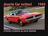 Muscle Car Action! 1969