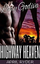 Highway Heaven (BBW Motorcycle Romance) (Lady Godiva Book 4)