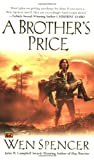 A Brother's Price, Wen Spencer, 0451460383