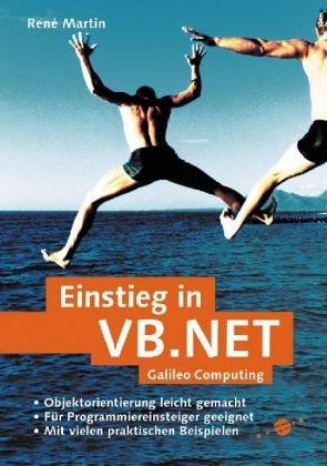 Einstieg in VB.NET: Für Programmieranfänger (Galileo Computing)