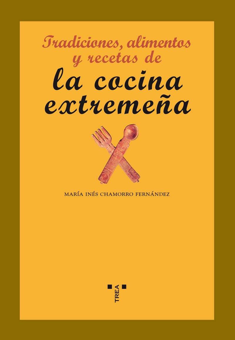 Amazonfr Tradiciones Alimentos Y Recetas De La Cocina