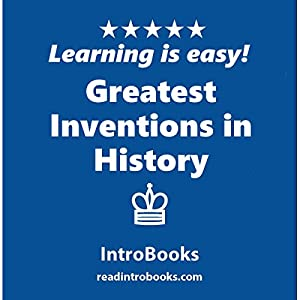 Greatest Inventions in History Audiobook