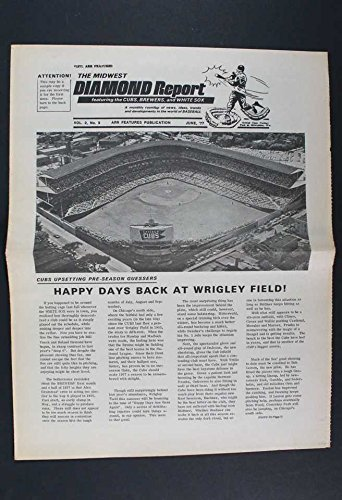 Wrigley Field Diamond - JUNE 1977 THE MIDWEST DIAMOND REPORT HAPPY DAYS BACK AT WRIGLEY FIELD CUBS