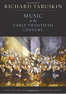 Nineteenth century music california studies in 19th century music music in the early twentieth century the oxford history of western music fandeluxe Images