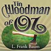 Tin Woodman of Oz | L. Frank Baum