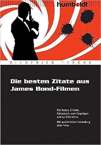 Die besten Zitate aus James Bond Filmen: 9783869100074: Amazon.