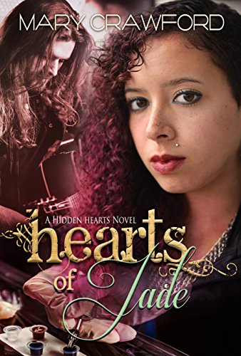 Hearts of Jade (A Hidden Hearts Novel Book 3) by [Crawford, Mary]