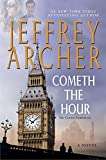 Cometh the Hour: A Novel (Clifton Chronicles)