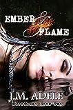 Ember & Flame (Bloodlust Book 2)