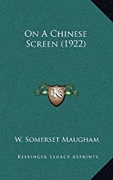 on a chinese screen maugham w somerset