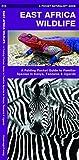 East Africa Wildlife: A Folding Pocket Guide to Familiar Species in Kenya, Tanzania & Uganda (Pocket Naturalist Guides)