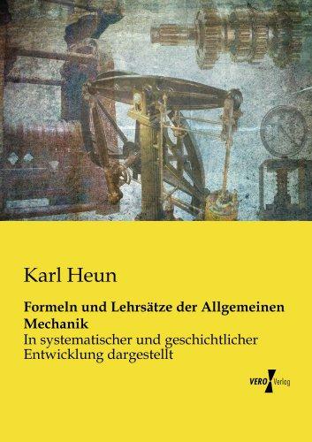 Formeln und Lehrsätze der Allgemeinen Mechanik (German Edition)