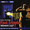 Paul Temple Intervenes: A Rare Archive Recording (Dramatization) Audiobook by Francis Durbridge Narrated by  full cast