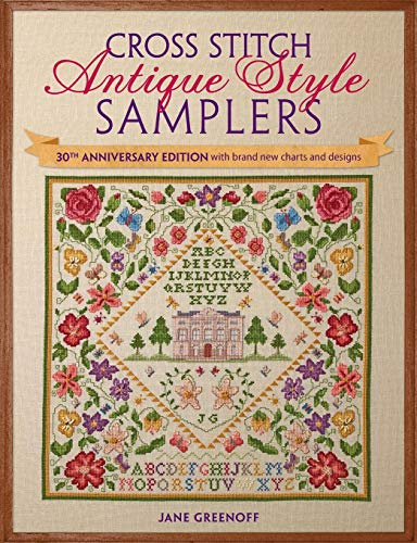 (Cross Stitch Antique Style Samplers: With Brand New Charts and Designs)