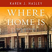 Where Home Is: Laramie Series, Book 3 | Karen J. Hasley
