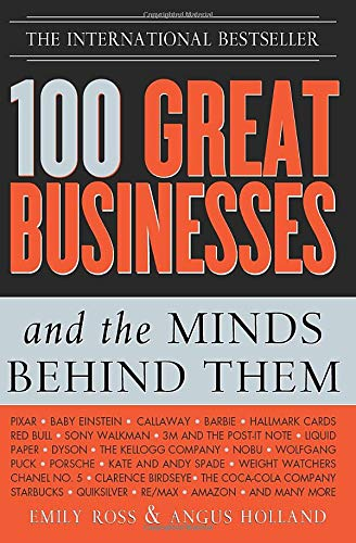 100 Great Businesses and the Minds Behind Them Paperback – March 13, 2020