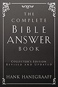 The Complete Bible Answer Book (Answer Book Series)