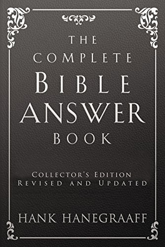 The Complete Bible Answer Book (Answer Book Series) (Bible Answers For Almost All Your Questions)