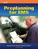 Preplanning for EMS, Warren Porter, 0763746614