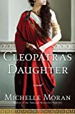 Cleopatra's Daughter: A Novel