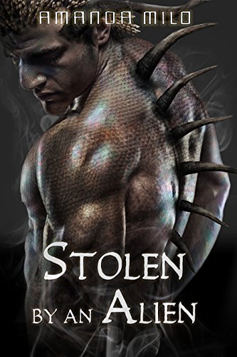 Stolen By An Alient by Amanda Milo