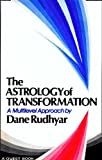Astrology of Transformation: A Multi-Level Approach (Quest Books)