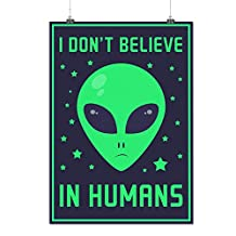 Humans Don't Exist Sad Alien Matte/Glossy Poster A1 (84cm x 60cm) | Wellcoda