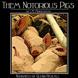 Them Notorious Pigs
