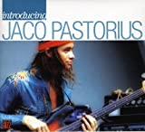 Introducing Jaco Pastorius by Jaco Pastorius (2012-10-07)