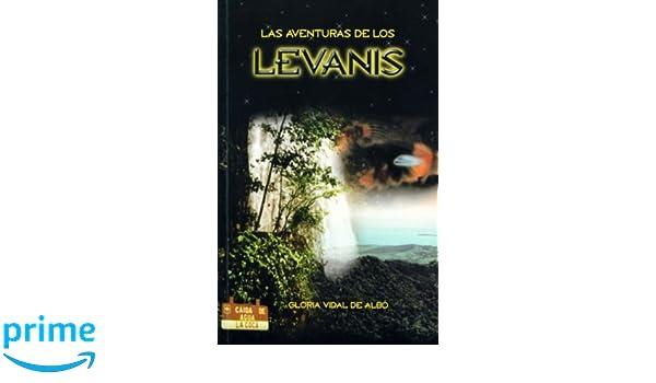 Las aventuras de los Levanis (Spanish Edition): Gloria Vidal ...
