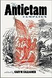The Antietam Campaign, , 0807858943
