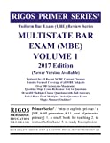 Rigos Primer Series Uniform Bar Exam (UBE) Review Multistate Bar Exam (MBE) Volume 1: 2017 Edition