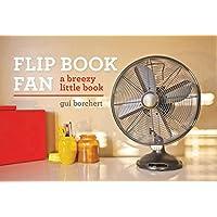 Flip Book Fan: A breezy little book