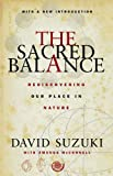 The Sacred Balance, David Suzuki, 1550549634
