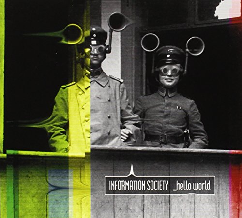 Information Society - _hello World - Zortam Music