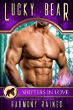 Lucky Bear: A Shifters in Love Fun & Flirty Romance (Silverbacks and Second Chances Book 2)