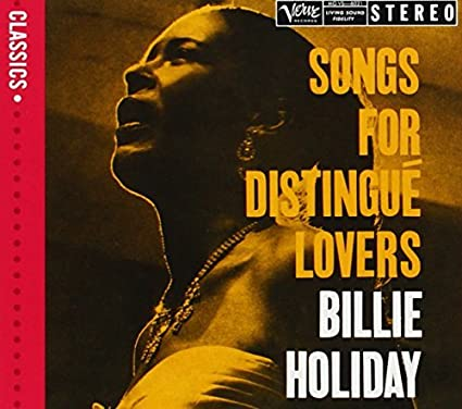 Songs For Distingue Lovers by Billie Holiday [2006-11-20)