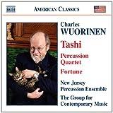Wuorinen - Tashi; Fortune; Percussion Quartet