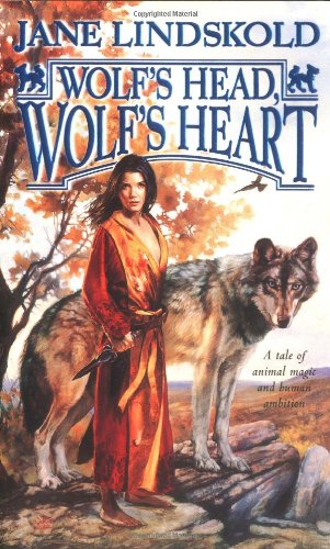 Wolf's Head, Wolf's Heart (Wolf, Book 2)