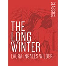 The Long Winter: Little House on the Prairie #6